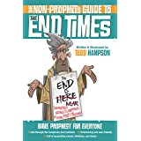 The Non-Prophet's Guide™ to the End Times: Bible Prophecy for Everyone (Non-Prophet's Guide(tm))