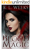 Blood and Magic: A New Adult Paranormal Romance