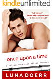 Once Upon a Time: A Billionaire Boss Office Romance
