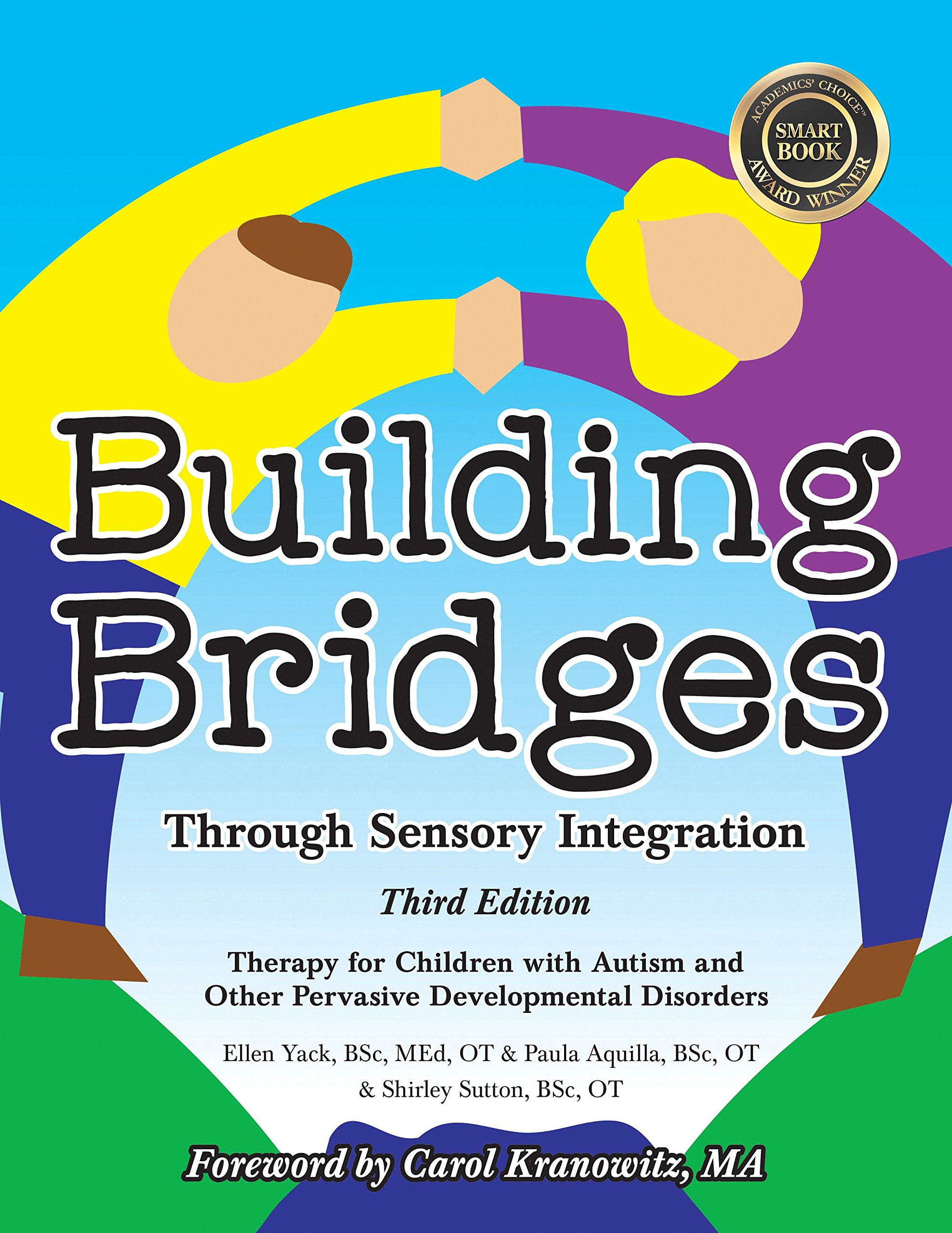 Building Bridges Through Sensory Integration: Therapy for Children with  Autism and Other Pervasive Developmental Disorders: Amazon.co.uk: Paula  Aquilla, ...