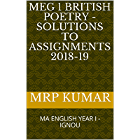 MEG 1 British Poetry - Solutions to Assignments 2018-19: MA ENGLISH YEAR I - IGNOU
