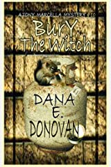 BURY THE WITCH: Book 10 (Detective Marcella Witch's Series) Kindle Edition