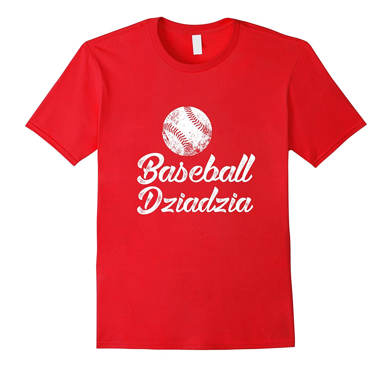 Baseball Dziadzia Shirt Cute Funny Player Fan Gift-TH