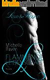 Flammende Leidenschaft (Love & Passion 2)