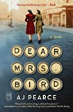 Dear Mrs. Bird: A Novel (1) (The Emmeline Lake Chronicles)
