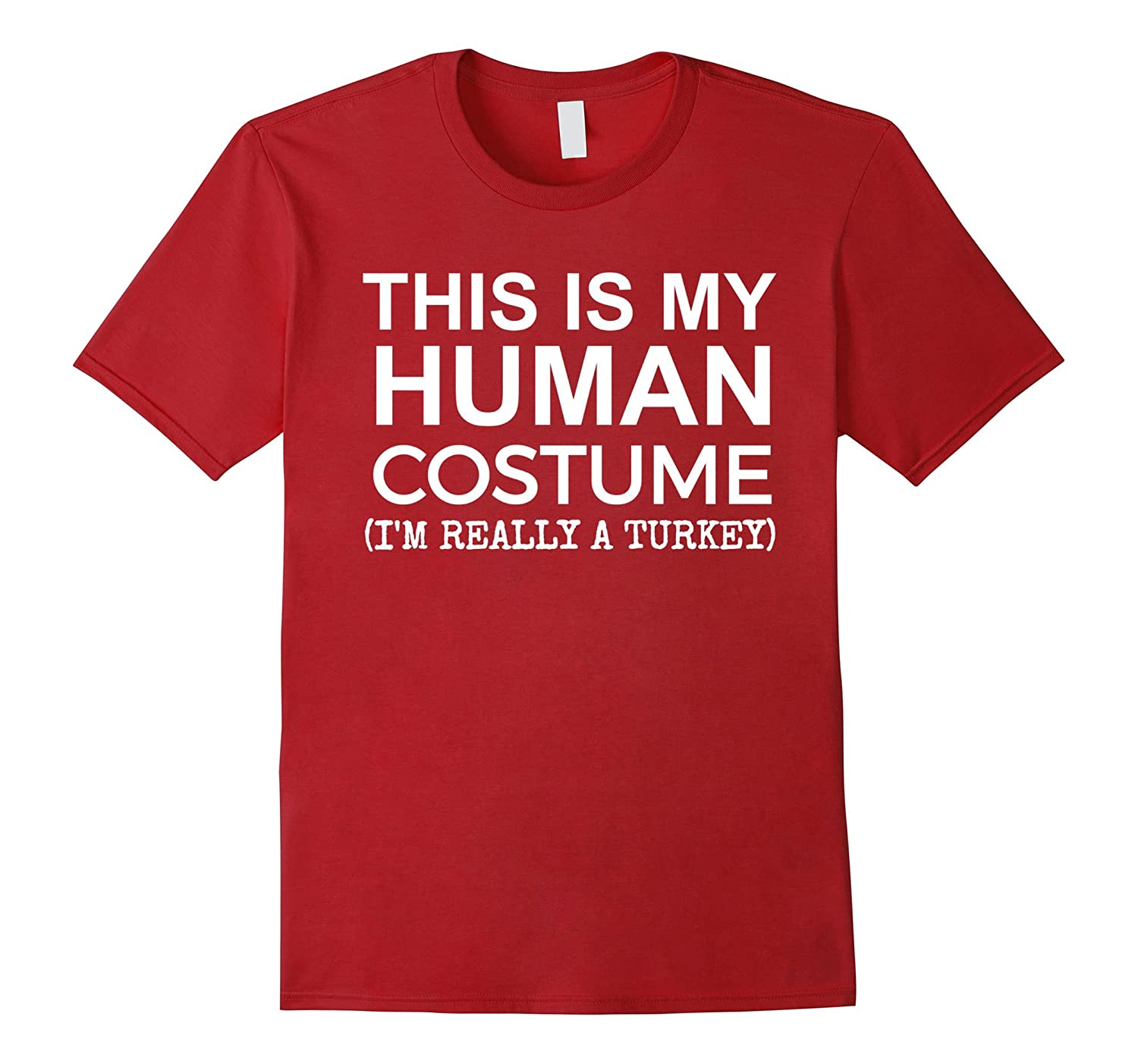 This is My Human Costume, I'm Really a Turkey funny T-shirt-ANZ