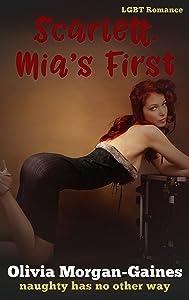 Scarlett. Mia's First - (A LGBT Submissive Lesbian Romance Series)