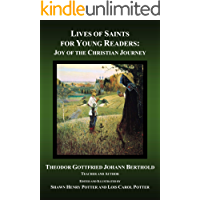 Lives of Saints for Young Readers: Joy of the Christian Journey