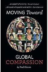 Moving Toward Global Compassion Kindle Edition