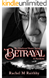 Betrayal (The Deadwood Hunter Series)