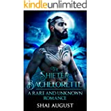 The Shifter Bachelorette: A Rare and Unknown Romance (The Rare and The Unknown Book 3)