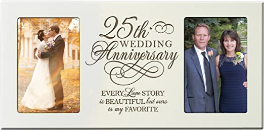 amazon com 25th for couple silver 25 year wedding picture frame our 25th wedding anniversary every love story is beautiful but our is my favorite picture frames holds 2 4x6 photos ivory 25th for couple silver 25 year wedding picture frame our 25th wedding anniversary every love story is beautiful but our is my favorite picture frames