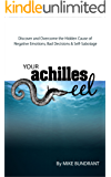 Your Achilles Eel: The Hidden Cause of Self-Sabotage (English Edition)
