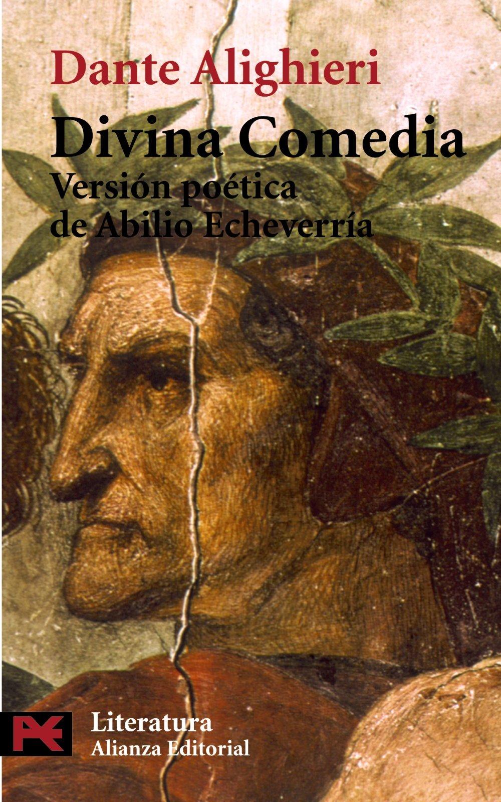 Divina Comedia (El Libro De Bolsillo - Literatura): Amazon.es: Dante Alighieri, Carlos Alvar Menéndez, Abilio Echeverría Pagola: Libros
