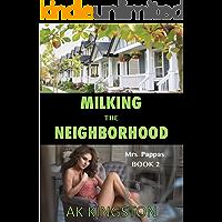 Milking the Neighborhood: Mrs. Pappas