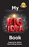 My Big Idea Book: Inspired by Global Best-Selling Authors
