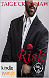Melody Anne's Billionaire Universe: Risk (Kindle Worlds Novella)