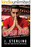 No Bad Days (The Fisher Brothers Book 1)