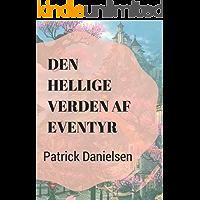 Den hellige verden af eventyr (Danish Edition)