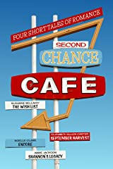 Second Chance Cafe Kindle Edition