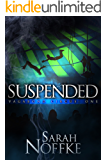 Suspended: A YA Circus Fantasy Adventure (Vagabond Circus Book 1)