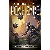 Noah Zarc: Mammoth Trouble (Book 1): A YA Time Travel Adventure