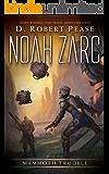 Noah Zarc: Mammoth Trouble (Book 1)