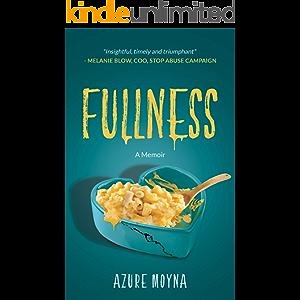 Fullness: A Memoir