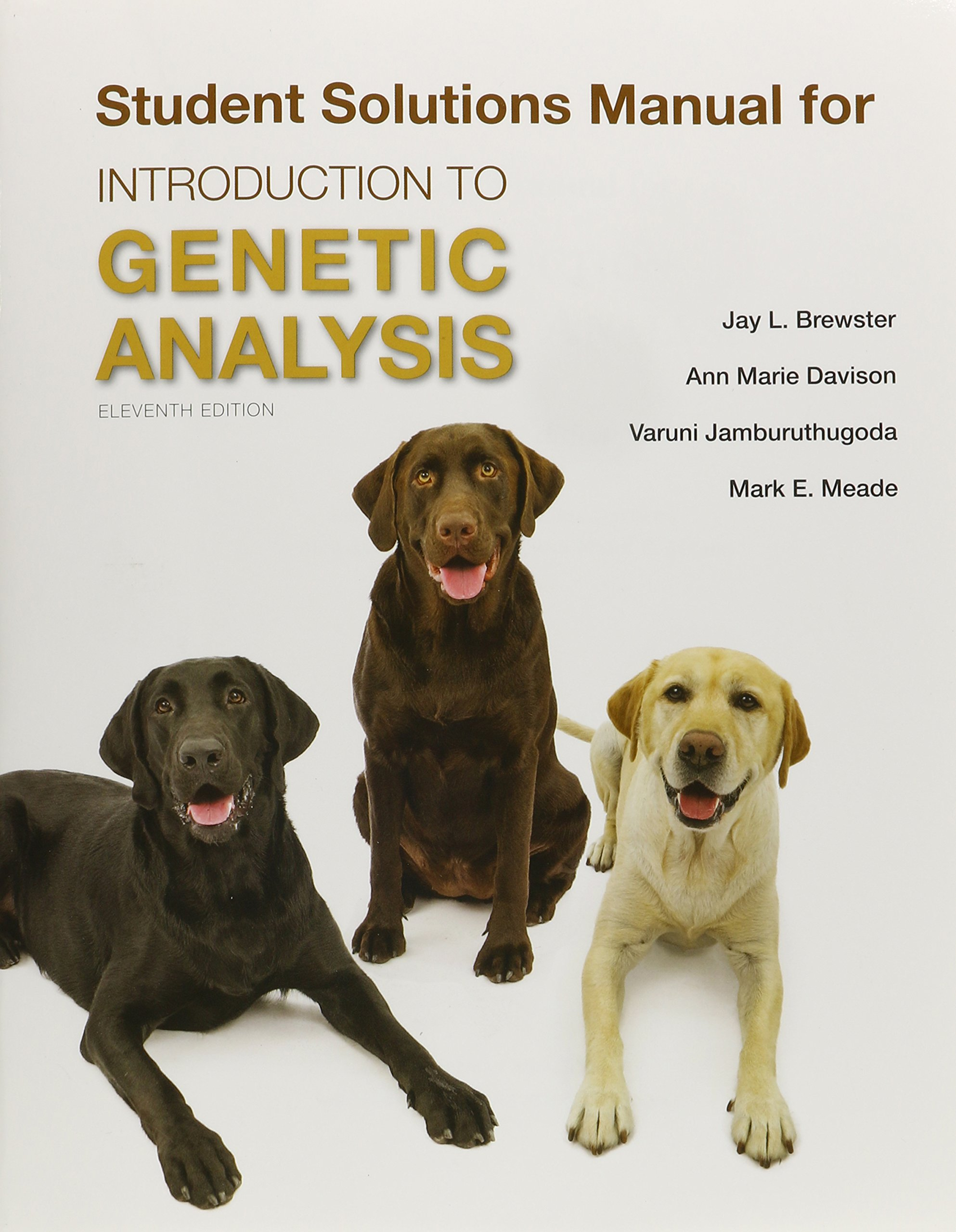 Solutions Manual for Introduction to Genetic Analysis: Amazon.co.uk:  Anthony Griffiths, Susan Wessler, Sean Carroll, John Doebley:  9781464187940: Books