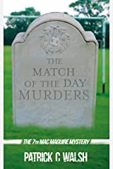 The Match of the Day Murders (The Mac Maguire Detective Mysteries Book 7) Kindle Edition