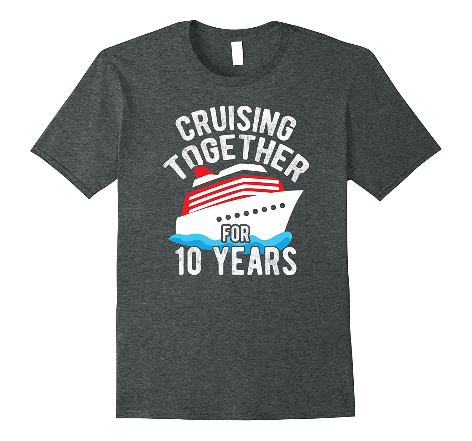 10th Anniversary Gift T Shirt Cruising Together 10 Years Tee-FL