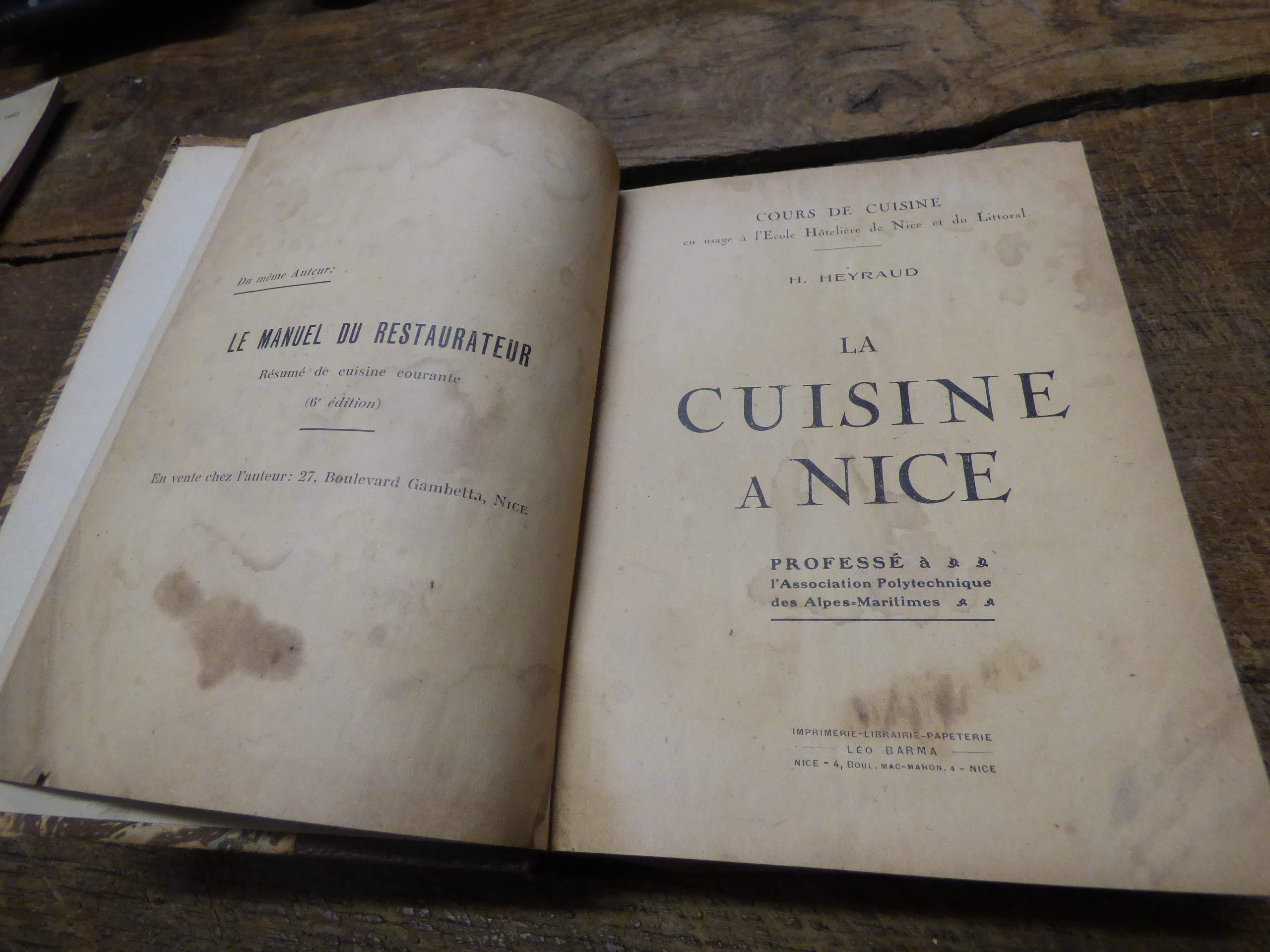 Amazonfr H Heyraud La Cuisine à Nice Cours De Cuisine En Usage