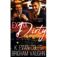 Extra Dirty (The Speakeasy Book 2) (English Edition)