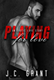 Playing For Love: An Erotic Love Story (Playing For Keeps Book 2)