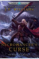 Necromancer's Curse (The Rogue Elf Book 4) Kindle Edition