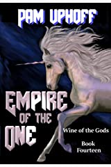 Empire of the One (Wine of the Gods Book 14) Kindle Edition