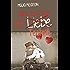Alles eine Frage der (Liebe) Technik: Liebesroman