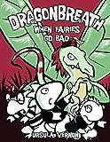 Dragonbreath #7: When Fairies Go Bad
