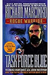 Task Force Blue (Rogue Warrior series Book 4) Kindle Edition