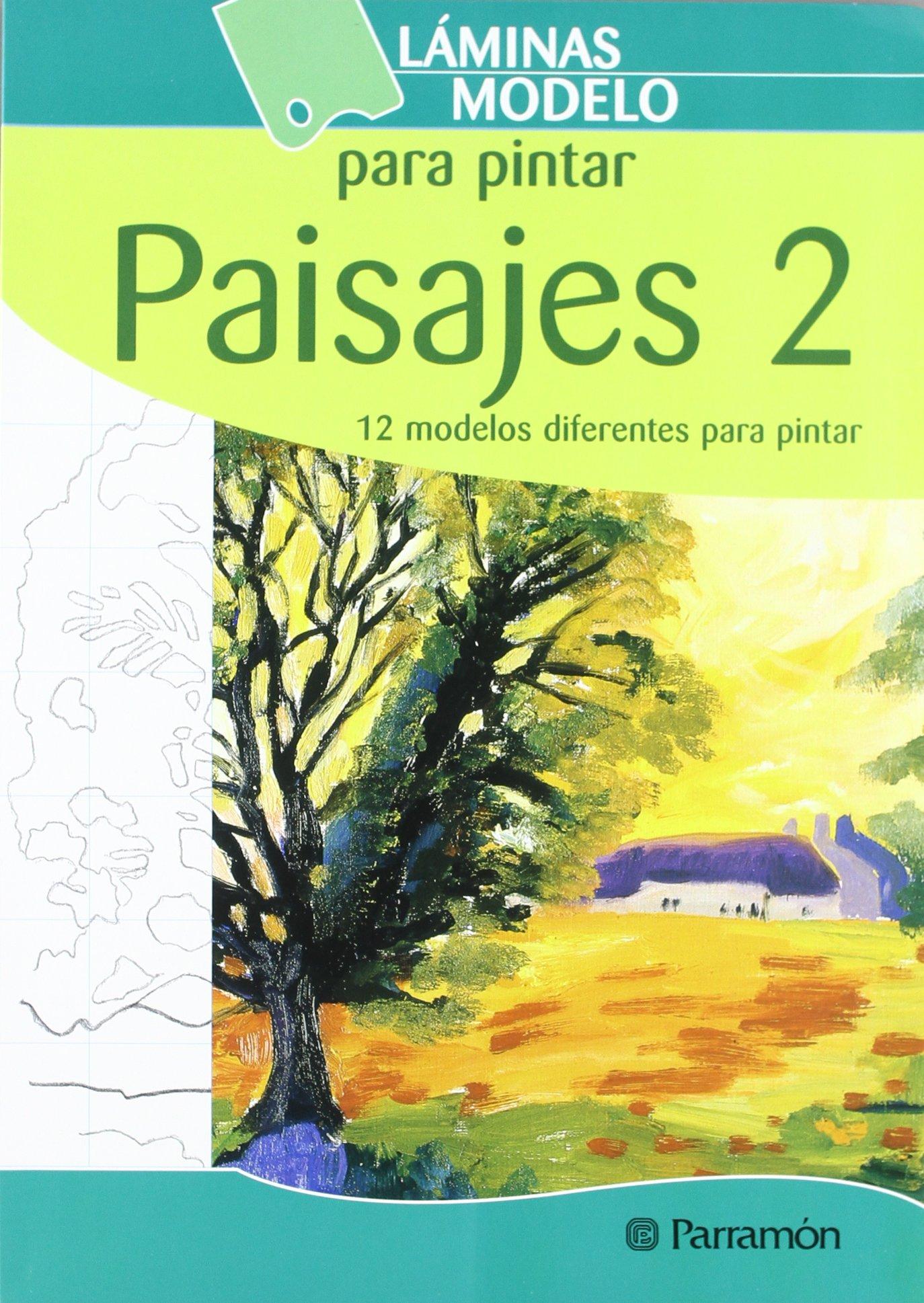 Laminas Modelo Para Pintar Paisajes 2 Láminas Modelo Para Pintar Spanish Edition Parramon Equipo 9788434229976 Books