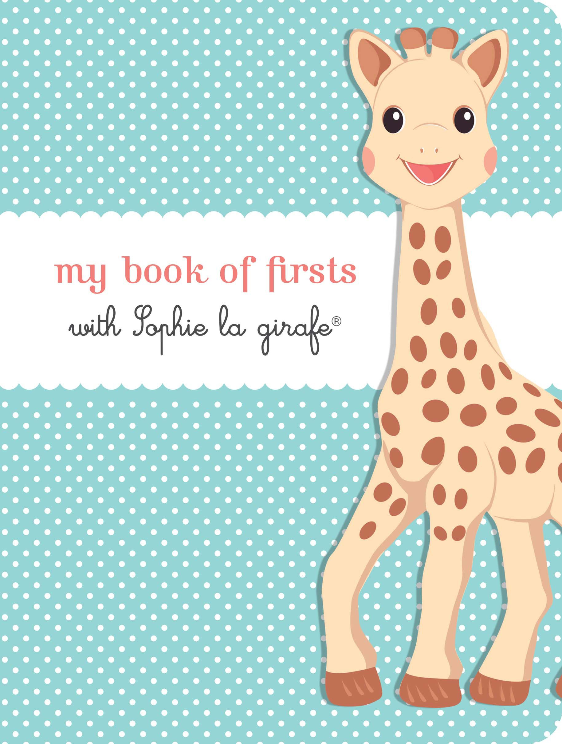 Download My Book of Firsts with Sophie la girafe® pdf
