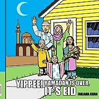 Yippee! Ramadan Is Over, It's Eid