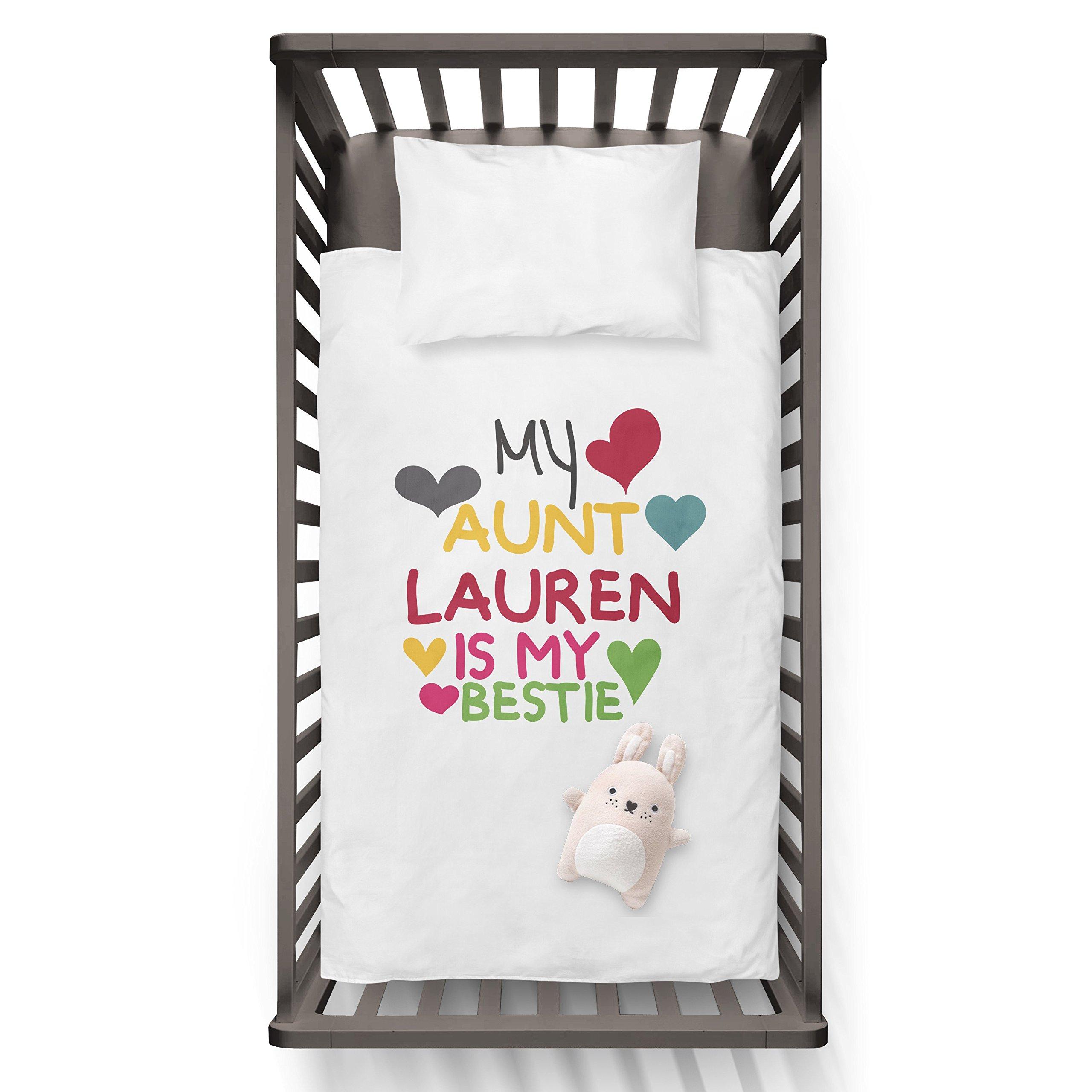 My Aunt Lauren (any name) Is My Bestie Funny Humor Hip Baby Duvet /Pillow set,Toddler Duvet,Oeko-Tex,Personalized duvet and pillow,Oraganic,gift