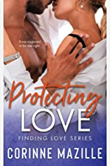 Protecting Love (Finding Love Series #2) Kindle Edition