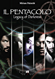 IL PENTACOLO. Legacy of Darkness