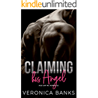 Claiming his Angel: Age Gap MC Romance (Desert Devils MC Book 3)