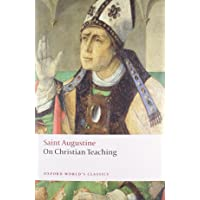 On Christian Teaching (Oxford World's Classics)