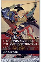 The Ennin Mysteries: Collected Stories 70 – 80 Kindle Edition