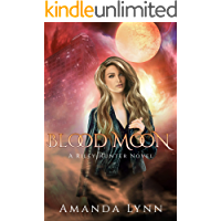 Blood Moon: A Riley Hunter Novel (The Riley Hunter Series Book 2)