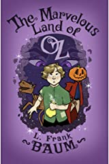 The Marvelous Land of Oz (The Oz Series Book 2) Kindle Edition